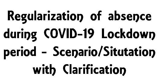 Regularization of absence period in case of suffering from COVID-19: Clarification reg Special CL by ECR