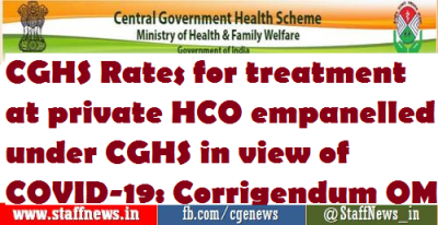 cghs-rates-for-treatment-at-private-hco-empanelled-under-cghs-in-view-of-covid-19-corrigendum-om