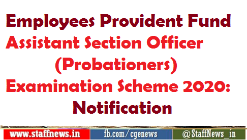 Employees Provident Fund Assistant Section Officer (Probationers) Examination Scheme 2020: Notification