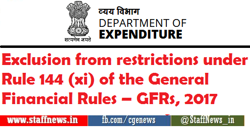 Exclusion from restrictions under Rule 144 (xi) of the General Financial Rules – GFRs, 2017
