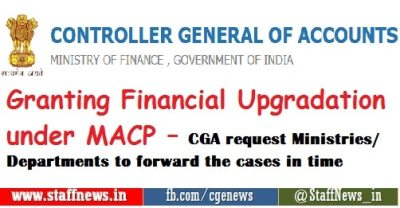 granting-financial-upgradation-under-macp-cga-request-ministries-departments-to-forward-the-cases-in-time