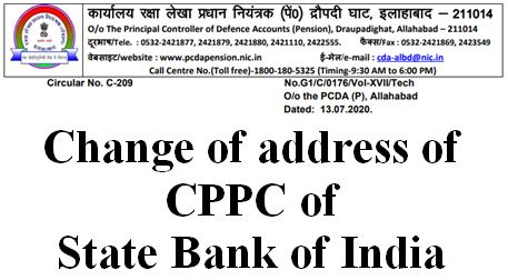Change of address of CPPC of State Bank of India: PCDA (P) Circular No. C-209