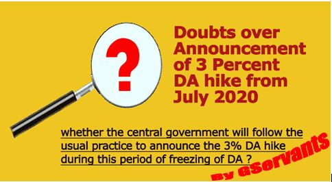 Doubts over Announcement of 3 Percent DA hike from July 2020: Clarification by GServants