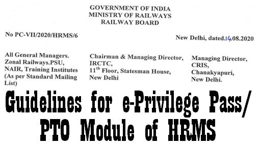 Guidelines for e-Privilege Pass/PTO Module of HRMS: Railway Board Order