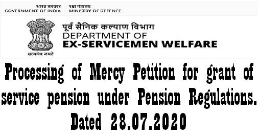 Processing of Mercy Petition for grant of service pension under Pension Regulations: DESW Order