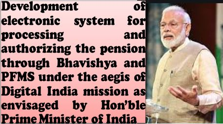 Development of electronic system for processing and authorizing the pension through Bhavishya and PFMS: CPAO's circular