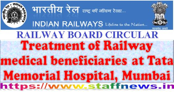 Treatment of Railway medical beneficiaries at Tata Memorial Hospital, Mumbai: Railway Board Order dt 28-10-2020