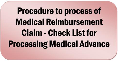 Procedure to process of Medical Reimbursement Claim – Check List for Processing Medical Advance