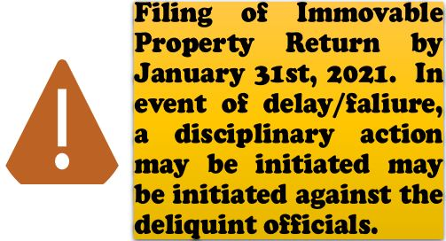 Filling of Immovable Property Return by January 31st 2021 – In event of delay/failure the disciplinary action may be initiated: DoT