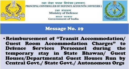 Reimbursement of Transit Accommodation/ Guest Room Accommodation Charges to Defence Services Personnel: PCDA Message No. 19/2020