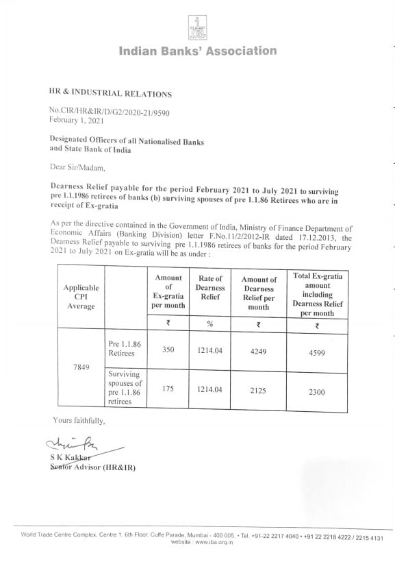 Dearness Relief payable for the period February 2021 to July 2021 to surviving pre 1.1.1986 retirees of banks (b) surviving spouses of pre 1.1.86 Retirees who are in receipt of Ex-gratia