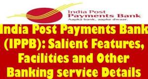 india-post-payments-bank-ippb-salient-features-facilities