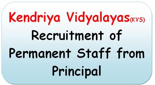 kendriya-vidyalayas-recruitment-of-permanent-staff-from-principal