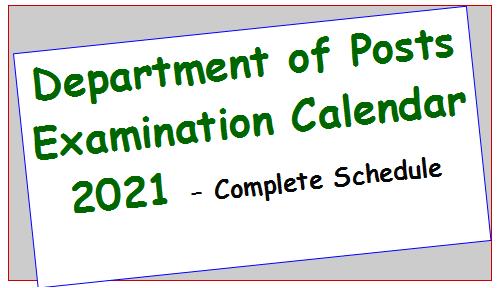 department-of-posts-examination-calendar-2021-complete-schedule
