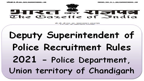 deputy-superintendent-of-police-recruitment-rules-2021-police-department-union-territory-of-chandigarh