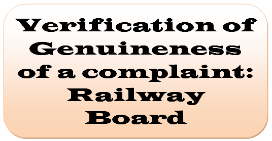 verification-of-genuineness-of-a-complaint-railway-board