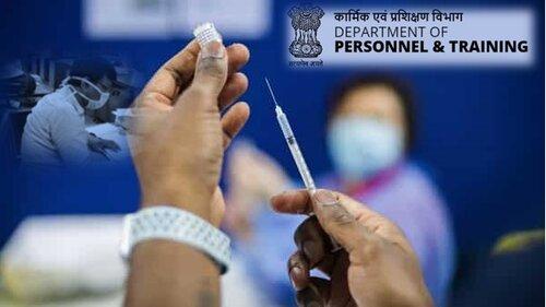 45 वर्ष या उससे अधिक आयु के सभी केंद्रीय सरकार के कर्मचारियों को कोविड का टीका लगवाना चाहिए: केंद्र