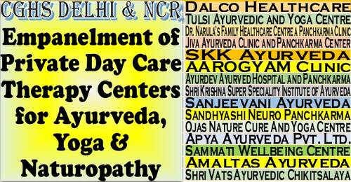 Empanelment of Private Day Care Therapy Centers for Ayurveda, Yoga & Naturopathy under CGHS Delhi & NCR for a period of one year