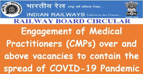 Engagement of Contract Medical Practitioners: Relaxation of one more term by Railway Board