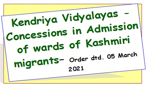 Kendriya Vidyalayas – Concessions in Admission of wards of Kashmiri migrants