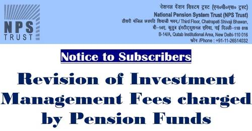 National Pension System: Notice to Subscribers – Revision of Investment Management Fees charged by Pension Funds