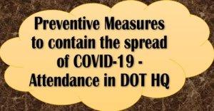 preventive-measures-to-contain-the-spread-of-covid-19-attendance-in-dot-hqs