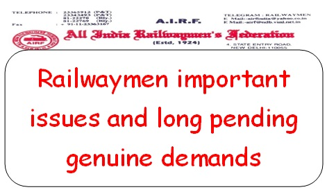 railwaymen-important-issues-and-long-pending-genuine-demands