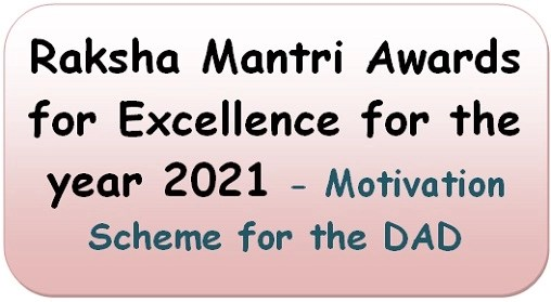 raksha-mantri-awards-for-excellence-for-the-year-2021-motivation-scheme-for-the-dad