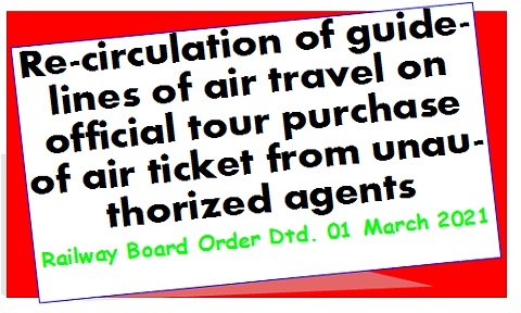 re-circulation-of-guidelines-of-air-travel-on-official-tour-purchase-of-air-ticket-from-unauthorized-agents
