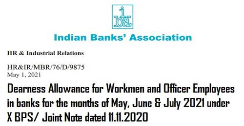 Dearness Allowance from May to July 2021 @ 25.69% in Bank for Workmen and Officer Employees – IBA Circular