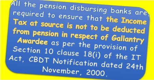 Non-Deduction of Income Tax at source from Pension in respect of Gallantry Awardee: CPAO