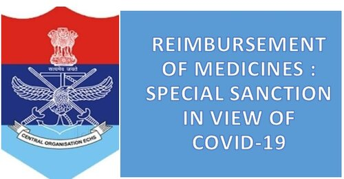 Reimbursement of Medicines to ECHS Beneficiaries: Special Sanction till 31st July, 2021 in view of COVID-19