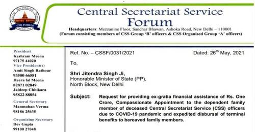 Rs. One Crore and Compassionate Appointment to the dependent of deceased Central Secretariat Service (CSS) officers due to COVID-19: Request by CSS Forum