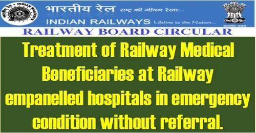 Health Delivery System & Emergency Treatment in Railway Empanelled Private Hospitals – Revised Instructions in supersession on Order dtd 28.12.2020 and 15.06.2021