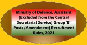 ministry-of-defence-assistant-amendment-recruitment-rules-2021