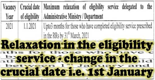 Relaxation in the eligibility service for promotion- change in the crucial date i.e. 1st January: DoP&T OM