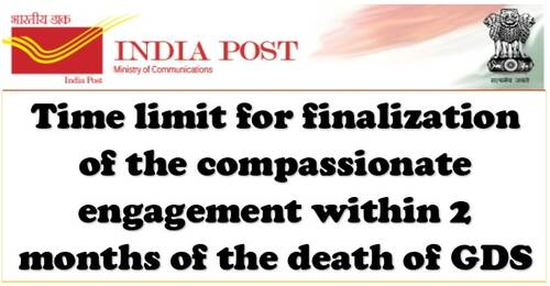 Time limit for finalization of the compassionate engagement within 2 months of the death of GDS