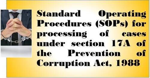 Processing of cases under section 17A of the Prevention of Corruption Act, 1988: SOP issued by DoP&T dt. 03.09.2021