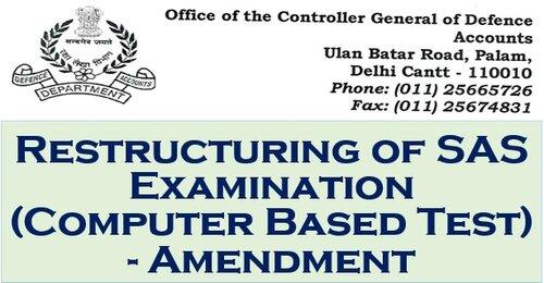 Restructuring of SAS Examination (Computer Based Test)-Amendment: CGDA