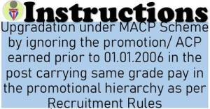 upgradation-under-macp-scheme-by-ignoring-the-promotion-acp-earned-prior-to-01-01-2006