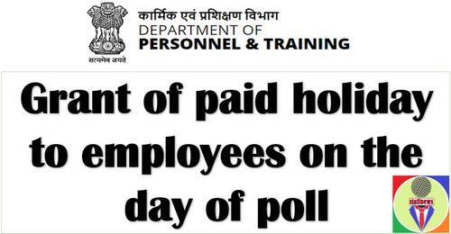 Grant of paid holiday to employees on the day of poll on 30.10.2021 – Bye-election in various States
