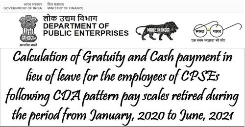 Leave Encashment and Gratuity for CPSEs pensioners who retired between January 2020 and June 2021: DPE OM