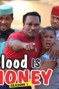 BLOOD IS MONEY Part 1 – Nollywood 2018 Movie [Watch & Download]