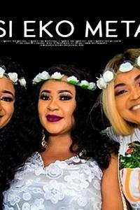 SISI EKO META – Latest Yoruba Movie 2019