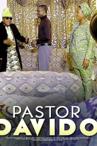 PASTOR DAVIDO – Latest Yoruba Comedy Movie 2019