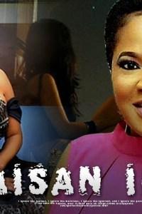AISAN IFE – Latest Yoruba Movie 2019