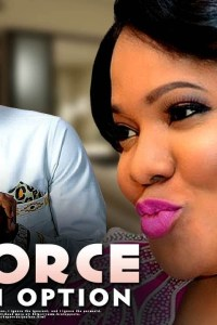 DIVORCE NOT AN OPTION – Latest Yoruba Movie 2019