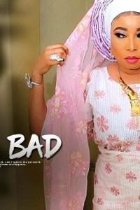 ELE TI O BAD – Latest Yoruba Movie 2019