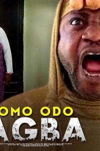 OMO ODO AGBA – Latest Yoruba Movie 2019