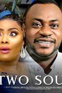 TWO SOULS – Latest Yoruba Movie 2019